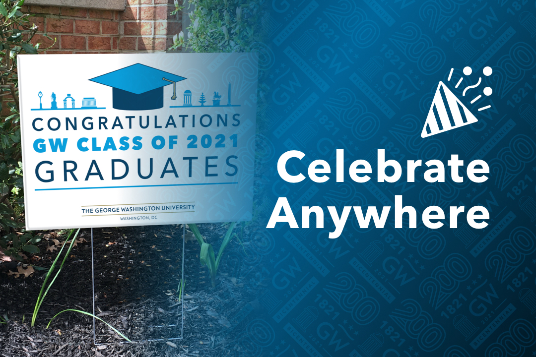 Celebrate Anywhere; Photo of a yard sign congratulating a graduate